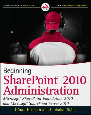 Beginning SharePoint 2010 Administration 9780470597125