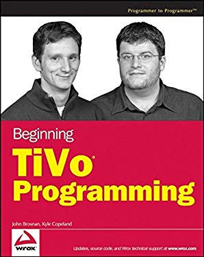 Beginning Tivo Programming 9780470054277