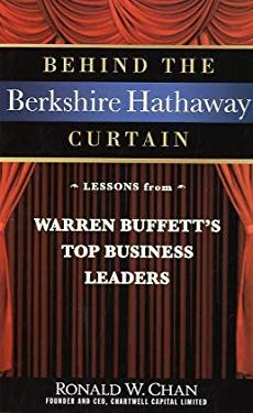 Behind the Berkshire Hathaway Curtain: Lessons from Warren Buffett's Top Business Leaders 9780470560624