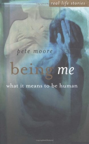 Being Me: What It Means to Be Human 9780470850886