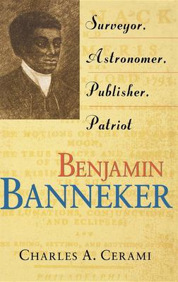 Benjamin Banneker: Surveyor, Astronomer, Publisher, Patriot 9780471387527