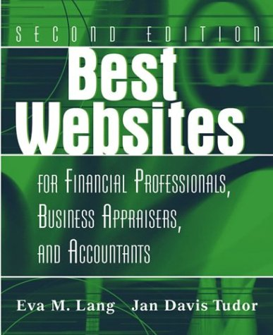 Best Websites for Financial Professionals, Business Appraisers, and Accountants 9780471333388