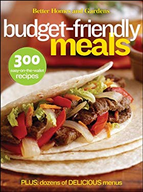 Better Homes and Gardens Budget-Friendly Meals 9780470540282