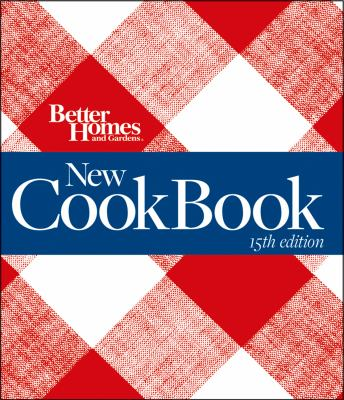 Better Homes and Gardens New Cook Book 9780470556863