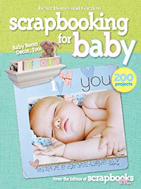 Better Homes and Gardens Scrapbooking for Baby 9780470548028