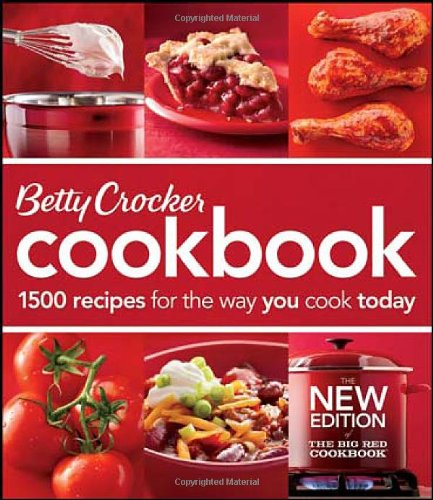 Betty Crocker Cookbook: 1500 Recipes for the Way You Cook Today 9780470906026