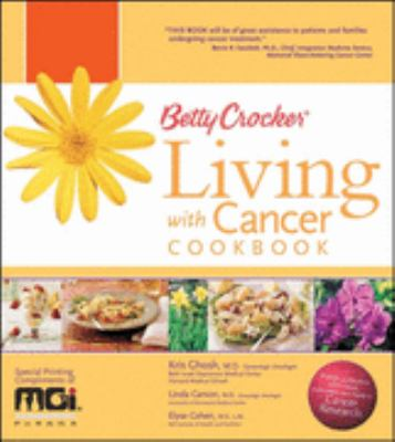 Betty Crocker's Living with Cancer Cookbook Custom Mgi 9780470189528
