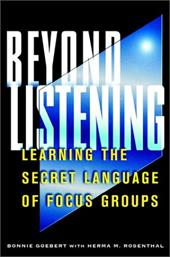 Beyond Listening: Learning the Secret Language of Focus Groups