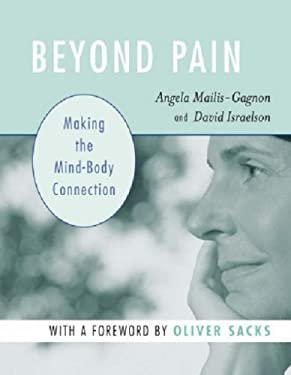 Beyond Pain: Making the Mind-Body Connection