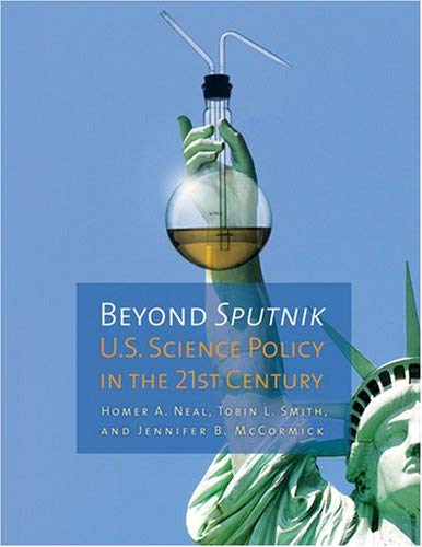 Beyond Sputnik: U.S. Science Policy in the Twenty-First Century 9780472033065