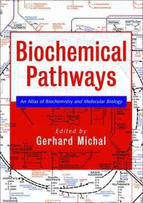 Biochemical Pathways: An Atlas of Biochemistry and Molecular Biology 9780471331308