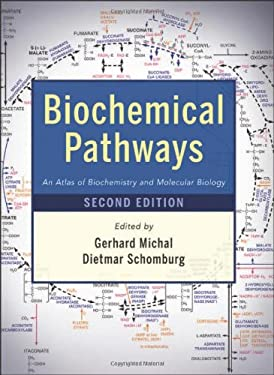 Biochemical Pathways: An Atlas of Biochemistry and Molecular Biology 9780470146842