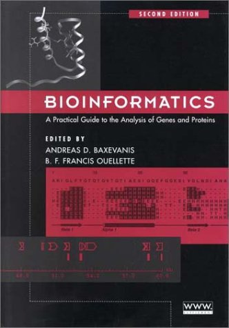 Bioinformatics: A Practical Guide to the Analysis of Genes and Proteins 9780471383918