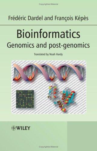 Bioinformatics: Genomics and Post-Genomics 9780470020012