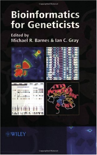 Bioinformatics for Geneticists 9780470843949