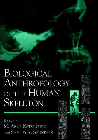 Biological Anthropology of the Human Skeleton 9780471316169