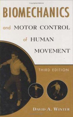Biomechanics and Motor Control of Human Movement 9780471449898