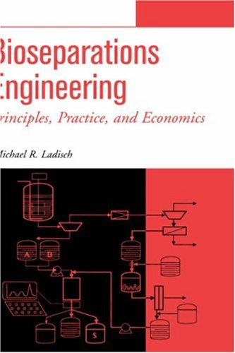 Bioseparations Engineering: Principles, Practice, and Economics 9780471244769
