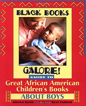 Black Books Galore! Guide to Great African American Children's Books about Boys 9780471375272