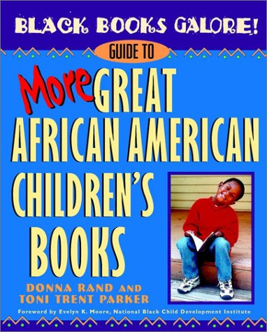 Black Books Galore! Guide to More Great African American Children's Books 9780471375258