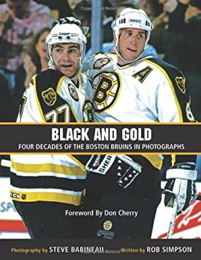 Black and Gold: Four Decades of the Boston Bruins in Photographs 9780470154731