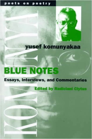 Blue Notes: Essays, Interviews, and Commentaries - Komunyakaa, Yusef / Clytus, Radiclani