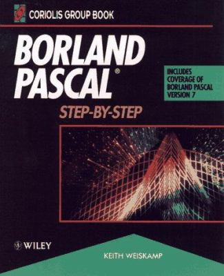 Borland Pascal.: Step-By-Step 9780471304296