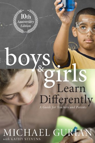Boys and Girls Learn Differently! a Guide for Teachers and Parents: Revised 10th Anniversary Edition 9780470608258