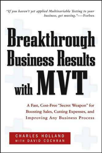 Breakthrough Business Results with Mvt: A Fast, Cost-Free