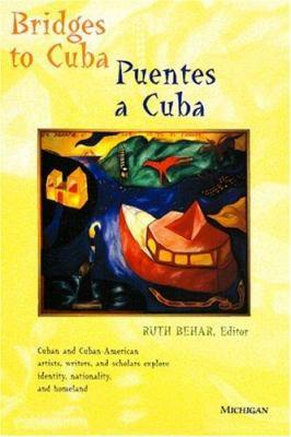 Bridges to Cuba/Puentes a Cuba 9780472066117
