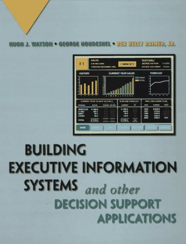 Building Executive Information Systems and Other Decision Support Applications 9780471069300