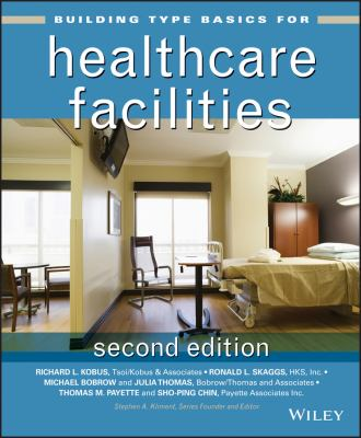 Building Type Basics for Healthcare Facilities 9780470135419