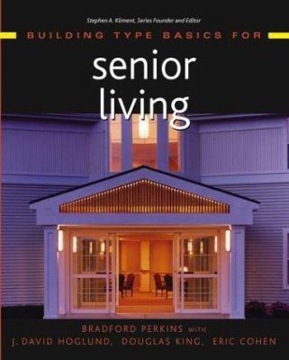 Building Type Basics for Senior Living 9780471226727