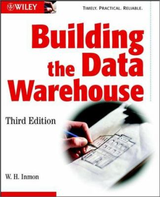 Building the Data Warehouse 9780471081302