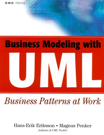 Business Modeling with UML: Business Patterns at Work 9780471295518