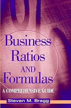 Business Ratios and Formulas: A Comprehensive Guide 9780471396437