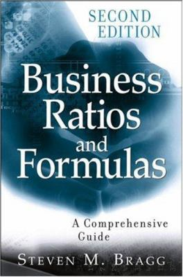 Business Ratios and Formulas: A Comprehensive Guide 9780470055175