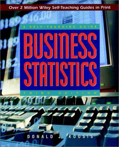 Business Statistics: A Self-Teaching Guide 9780471162612