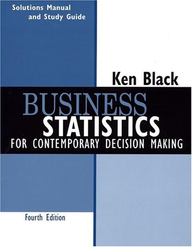 Business Statistics, Student Study Guide: For Contemporary Decision Making - 4th Edition
