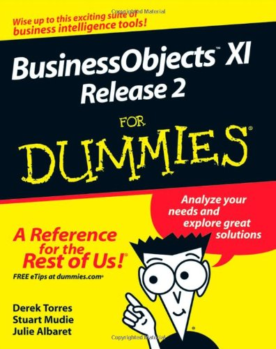 BusinessObjects XI Release 2 for Dummies 9780470181126