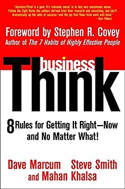 BusinessThink: Rules for Getting It Right--Now, and No Matter What! 9780471430667