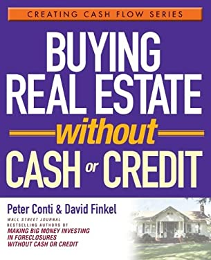 Buying Real Estate Without Cash or Credit 9780471728313