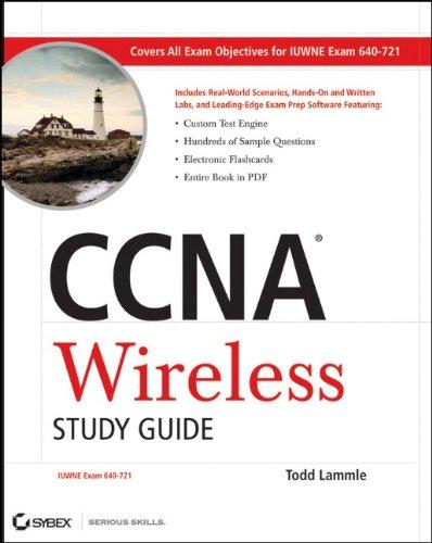 CCNA Wireless Study Guide: IUWNE Exam 640-721 [With CDROM] 9780470527658