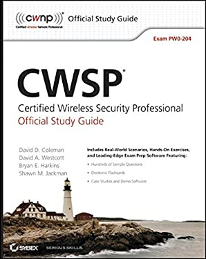 CWSP Certified Wireless Security Professional Official Study Guide [With CDROM] 9780470438916