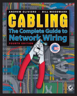 Cabling: The Complete Guide to Copper and Fiber-Optic Networking 9780470477076