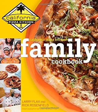 California Pizza Kitchen Family Cookbook 9780470229392