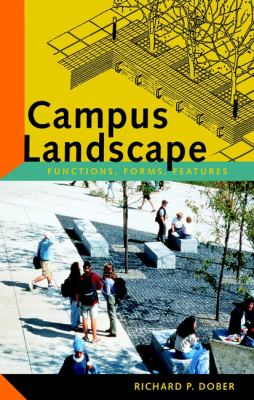 Campus Landscape: Functions, Forms, Features 9780471353560