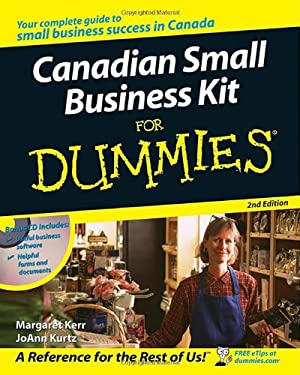 Canadian Small Business Kit for Dummies [With CDROM] 9780470838181