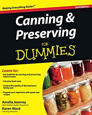 Canning & Preserving for Dummies 9780470504550