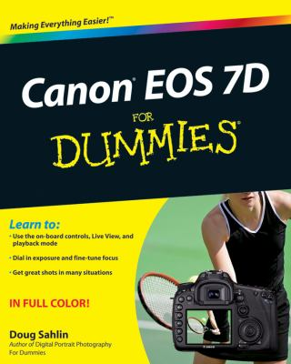 Canon EOS 7D for Dummies 9780470595916